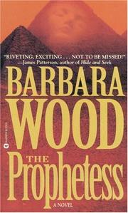 Cover of: The Prophetess | Barbara Wood