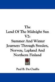 Cover of: The Land Of The Midnight Sun V2 | Paul B. Du Chaillu