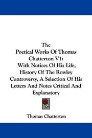 Cover of: The Poetical Works Of Thomas Chatterton V1 | Thomas Chatterton