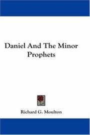 Cover of: Daniel And The Minor Prophets | Richard G. Moulton
