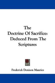 Cover of: The Doctrine Of Sacrifice | Frederick Denison Maurice