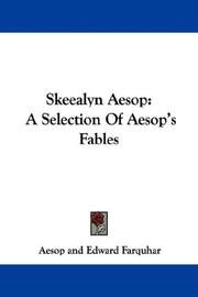 Cover of: Skeealyn Aesop: A Selection Of Aesop's Fables