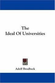 Cover of: The Ideal Of Universities | Adolf Brodbeck