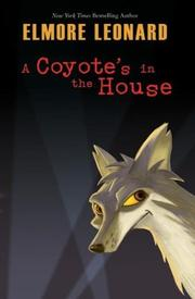 Cover of: A coyote's in the house