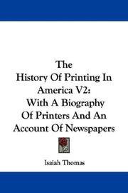 Cover of: The History Of Printing In America V2 | Isaiah Thomas