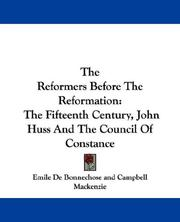 Cover of: The Reformers Before The Reformation | Emile De Bonnechose
