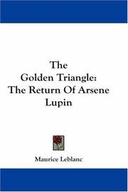 Cover of: The Golden Triangle | Maurice Leblanc