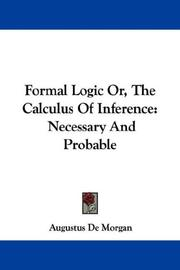 Cover of: Formal Logic Or, The Calculus Of Inference | Augustus De Morgan