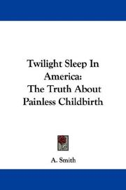 Cover of: Twilight Sleep In America