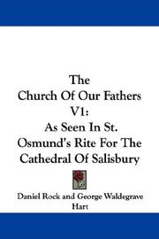 Cover of: The Church Of Our Fathers V1 | Daniel Rock