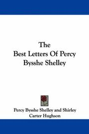 The best letters of Percy Bysshe Shelley by Percy Bysshe Shelley