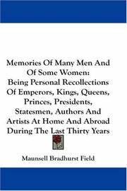 Cover of: Memories Of Many Men And Of Some Women | Maunsell Bradhurst Field