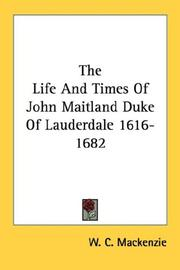Cover of: The Life And Times Of John Maitland Duke Of Lauderdale 1616-1682
