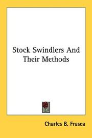 Cover of: Stock Swindlers And Their Methods | Charles B. Frasca