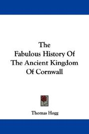 Cover of: The Fabulous History Of The Ancient Kingdom Of Cornwall