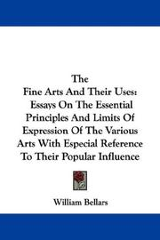 Cover of: The Fine Arts And Their Uses | William Bellars