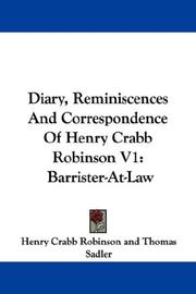Cover of: Diary, Reminiscences And Correspondence Of Henry Crabb Robinson