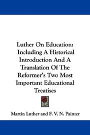 Cover of: Luther On Education: Including A Historical Introduction And A Translation Of The Reformer's Two Most Important Educational Treatises