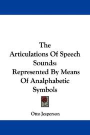Cover of: The Articulations Of Speech Sounds