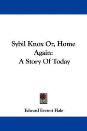 Cover of: Sybil Knox Or, Home Again | Edward Everett Hale