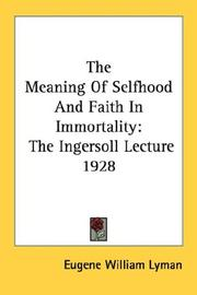 The Meaning Of Selfhood And Faith In Immortality
