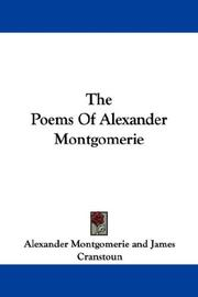 Cover of: The Poems Of Alexander Montgomerie | Alexander Montgomerie