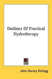 Cover of: Outlines Of Practical Hydrotherapy