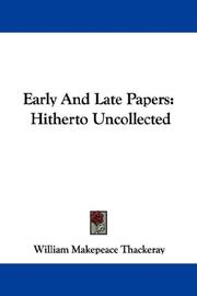 Cover of: Early And Late Papers: Hitherto Uncollected