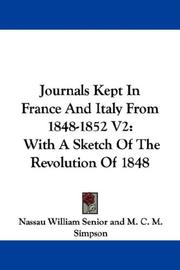 Cover of: Journals Kept In France And Italy From 1848-1852 V2 | Nassau William Senior
