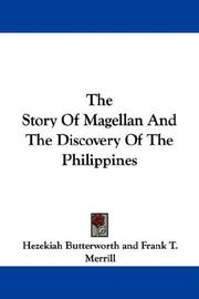 Cover of: The Story Of Magellan And The Discovery Of The Philippines | Hezekiah Butterworth