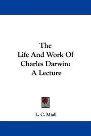 Cover of: The life and work of Charles Darwin