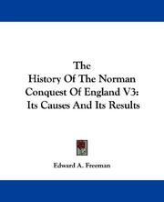 Cover of: The History Of The Norman Conquest Of England V3