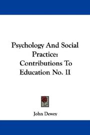 Cover of: Psychology and social practice: Contributions To Education No. II (Contributions to Education)