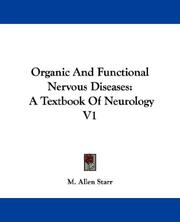 Cover of: Organic and functional nervous diseases