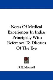 Cover of: Notes Of Medical Experiences In India | S. E. Maunsell