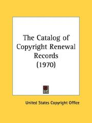 Cover of: The Catalog of Copyright Renewal Records (1970) | United States Copyright Office