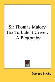 Cover of: Sir Thomas Malory: His Turbulent Career