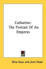 Cover of: Catharine: The Portrait Of An Empress