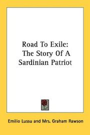 Cover of: Road to exile: the story of a Sardinian patriot