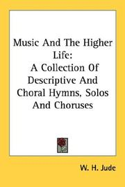 Cover of: Music And The Higher Life | W. H. Jude