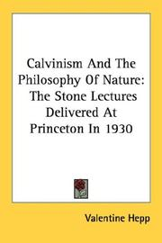 Calvinism And The Philosophy Of Nature
