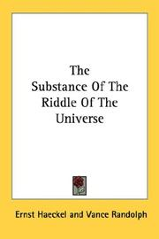 Cover of: The Substance Of The Riddle Of The Universe