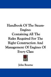 Cover of: Handbook Of The Steam-Engine | John Bourne
