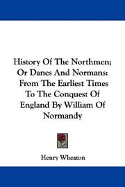 Cover of: History Of The Northmen; Or Danes And Normans