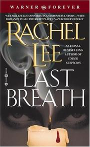 Last breath by Rachel Lee