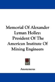 Cover of: Memorial Of Alexander Lyman Holley | Anonymous