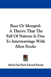 Cover of: Race Or Mongrel | Alfred Paul Karl Eduard Schultz