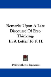 Cover of: Remarks Upon A Late Discourse Of Free-Thinking | Phileleutherus Lipsiensis