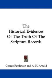 Cover of: The historical evidences of the truth of the Scripture records