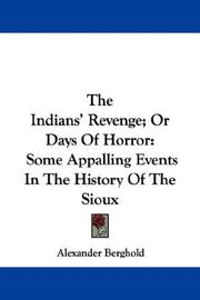 Cover of: The Indians' Revenge; Or Days Of Horror